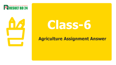 Class 6 Agriculture Assignment Answer